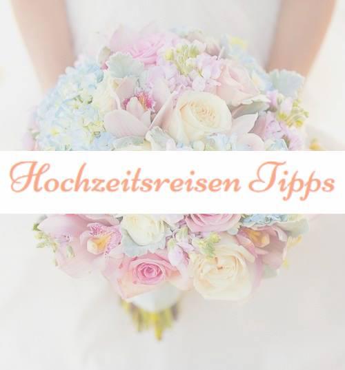 Hochzeitsreisen-Tipps